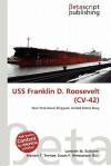 USS Franklin D. Roosevelt (CV-42) - Lambert M. Surhone, Susan F. Marseken