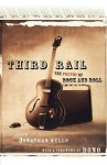 Third Rail: The Poetry of Rock and Roll - Jonathan Wells, Bono