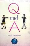 Q and A Vol. 2 - Mitsuru Adachi