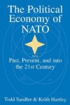 The Political Economy of NATO: Past, Present and Into the 21st Century - Todd Sandler, Keith Hartley