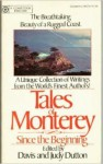 Tales of Monterey: Since the Beginning - Davis Dutton, Judy Dutton