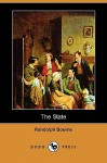 The State (Dodo Press) - Randolph Bourne