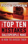 The Top Ten Mistakes Salespeople Make & How to Avoid Them - Todd Duncan