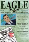 Eagle: The Making of an American President, Volume 5 - Kaiji Kawaguchi