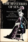 The Mysteries of Sex: Women Who Posed as Men and Men Who Impersonated Women - C.J.S. Thompson