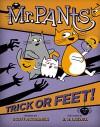 Mr. Pants: Trick or Feet! - Scott Mccormick, R. H. Lazzell