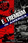 Extremism in America: A Reader - Jeanne Flavin