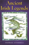Ancient Irish Legends - Padraic O'Farrell