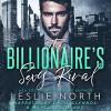 The Billionaire's Sexy Rival - Leslie North, Marcio Catalano, Lacie Glennox