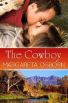 The Cowboy (Hot Aussie Heroes Book 1) - Margareta Osborn