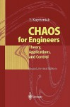 Chaos for Engineers: Theory, Applications, and Control - Tomasz Kapitaniak