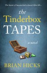 The Tinderbox Tapes: The Secret of Success Isn't a Secret After All - Brian Hicks