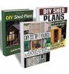 DIY Shed Plans BOX SET 3 IN 1: Try It Yourself! Step-by-Step Guide For Beginners With Pictures On How To Build Your Own Shed.: (Woodworking Basics, DIY ... DIY Sheds, Chicken Coop Designs Book 5) - Pamela Show, Jason Howard