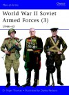 World War II Soviet Armed Forces (3) 1944-45 - Nigel Thomas, Darko Pavlović