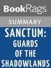 Sanctum: Guards of the Shadowlands by Sarah Fine l Summary & Study Guide - BookRags