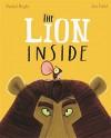 The Lion Inside by Rachel Bright (2015-09-03) - Rachel Bright