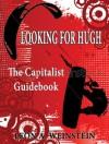 Looking for Hugh - Leon A. Weinstein