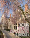 Our First Family's Home: The Ohio Governor's Residence and Heritage Garden - Mary Alice Mairose, Ian Adams, Dianne McElwain, Mary Alice Mairose, Frances Strickland