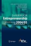 Jahrbuch Entrepreneurship 2004/05: Gründungsforschung Und Gründungsmanagement (German Edition) - Ann-Kristin Achleitner