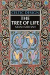 Celtic Design: The Tree of Life - Aidan Meehan