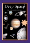Deep Space: The NASA Mission Reports: Apogee Books Space Series 48 - Robert Godwin