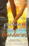 Pushing the Boundaries - Stacey Trombley