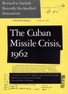 Cuban Missile Crisis, 1962: A National Security Archive Documents Reader - Laurence Chang, National Security Archive, Peter Kornbluh