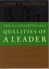 The 21 Indispensable Qualities of a Leader - John C. Maxwell
