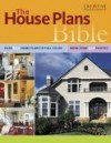 The House Plans Bible - The Editors of Homeowner