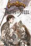 EverQuest:Truth and Steel - Thomas M. Reid