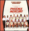 Teamwork: The Phoenix Mercury in Action - Thomas S. Owens, Diana Star Helmer