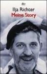 Meine Story - Ilja Richter, Harald Martenstein