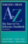 Writing from A to Z: The Easy-To-Use Reference Handbook - Charles T. Brusaw, Walter E. Oliu, Gerald J. Alred
