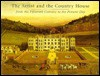 The Artist and the Country House: A History of Country House and Garden View Painting in Britain, 1540-1870 - John Harris