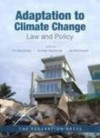 Adaptation to Climate Change: Law and Policy - Tim Bonyhady, Andrew Macintosh, Jan McDonald