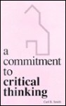 A Commitment to Critical Thinking - Carl Bernard Smith