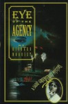 Eye of the Agency - Richard Moquist