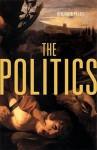 The Politics - Benjamin Paloff