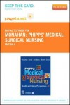 Phipps' Medical-Surgical Nursing - Pageburst E-Book on Vitalsource (Retail Access Card): Health and Illness Perspectives - Frances Donovan Monahan, Judith K. Sands, Marianne Neighbors