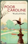 Poor Caroline (VMC) - Winifred Holtby
