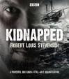 Kidnapped: BBC Radio 4 Full-Cast Dramatisation - Robert Louis Stevenson, Full Cast, Michael Nardone