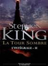 La Tour Sombre, l'Intégrale -Tome 2 - Marie de Prémonville, Stephen King