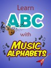 Learn ABC with Music Alphabets (with Full Color Illustrations) - Kurt Collins, Zack Sterling