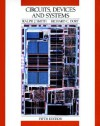 Circuits, Devices and Systems: A First Course in Electrical Engineering, 5th Edition - Ralph J. Smith, Richard C. Dorf