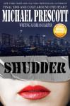 Shudder - Michael Prescott