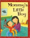 Mommy's Little Boy - Ronne Randall, Kristina Khrin