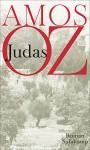 Judas: Roman - Amos Oz, Mirjam Pressler