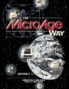 The MicroAge Way - Jeffrey Rodengen