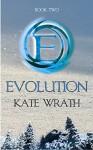 Evolution - Kate Wrath