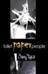 Toilet Paper People - Cherry Tigris